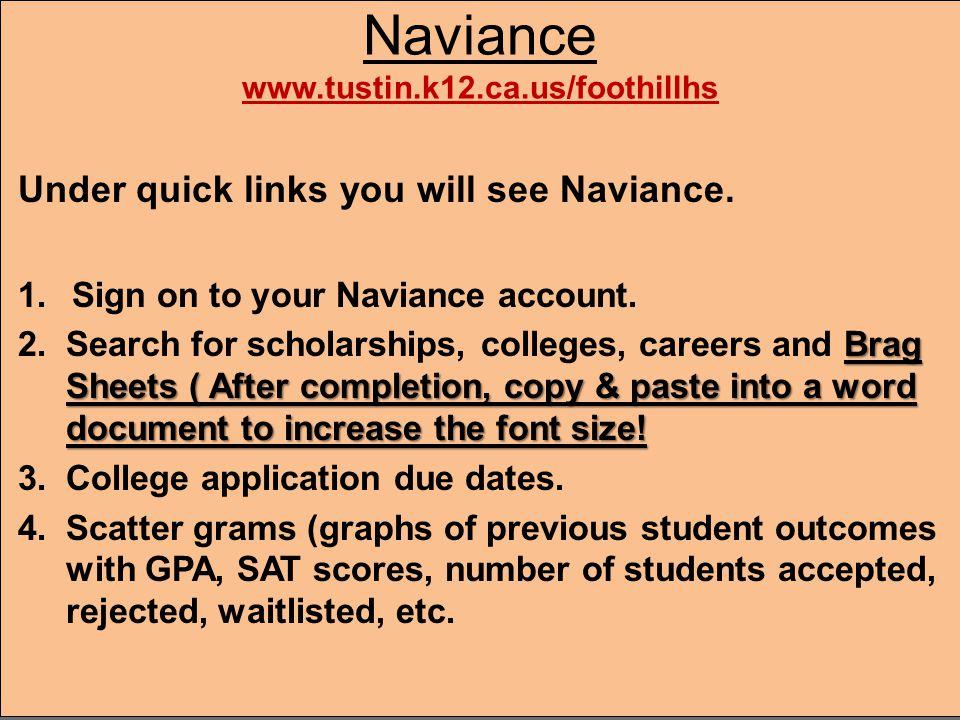 Naviance www.tustin.k12.ca.us/foothillhs