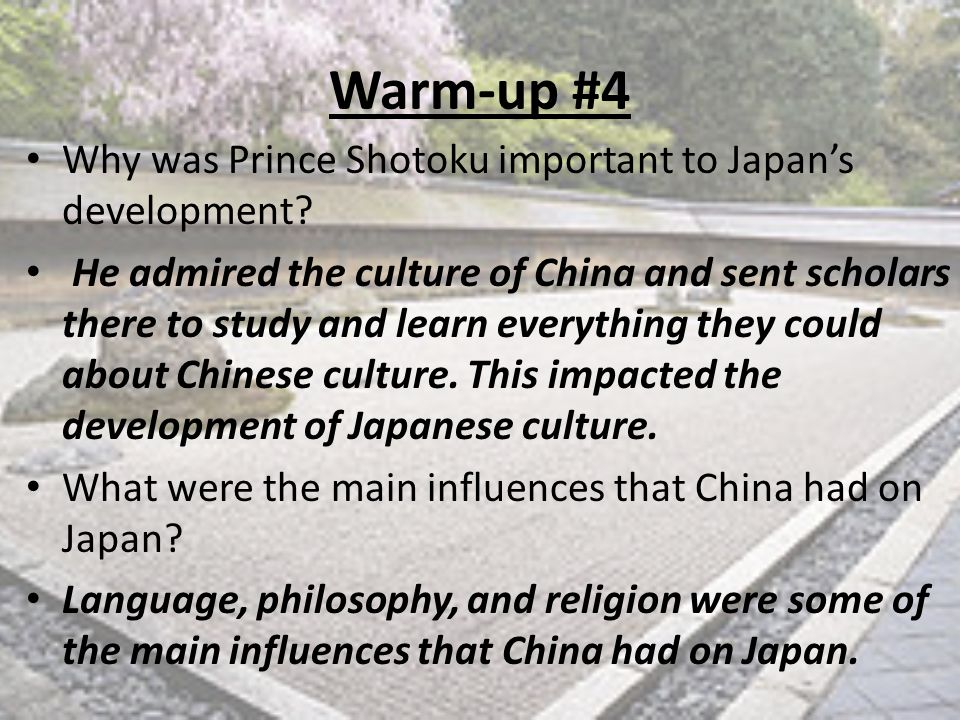 Warm-up #4 Why was Prince Shotoku important to Japan's development