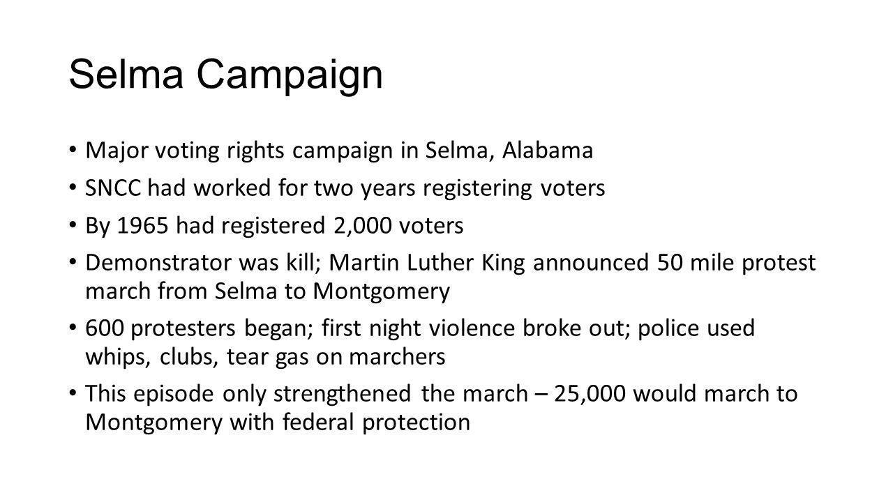 Selma Campaign Major voting rights campaign in Selma, Alabama