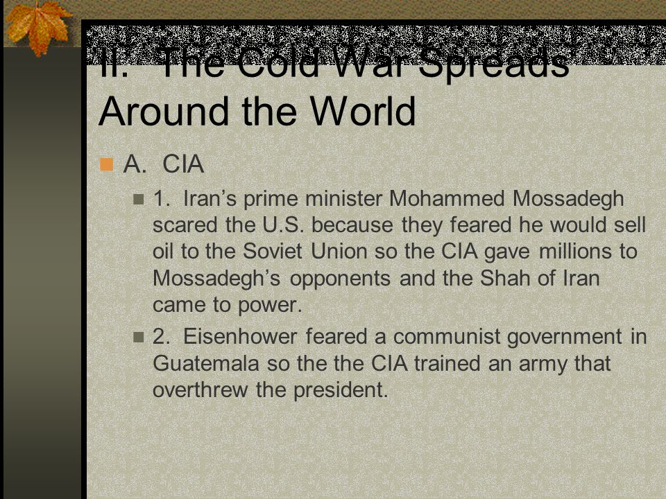 II. The Cold War Spreads Around the World