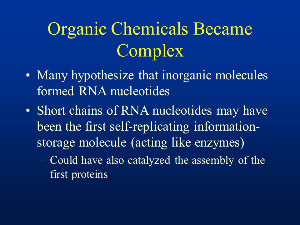 Organic Chemicals Became Complex