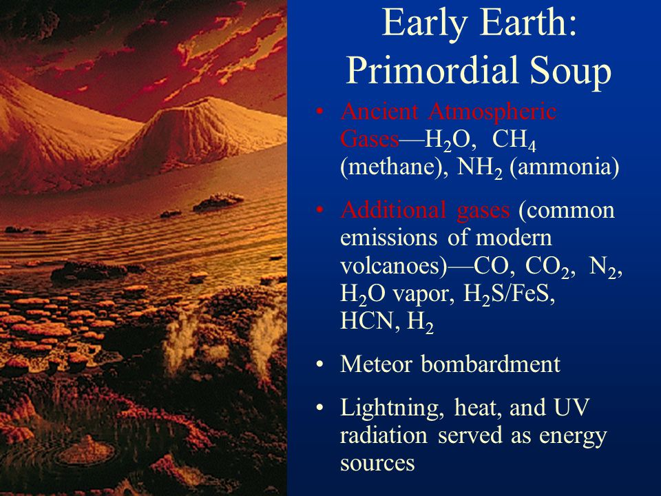 Early Earth: Primordial Soup