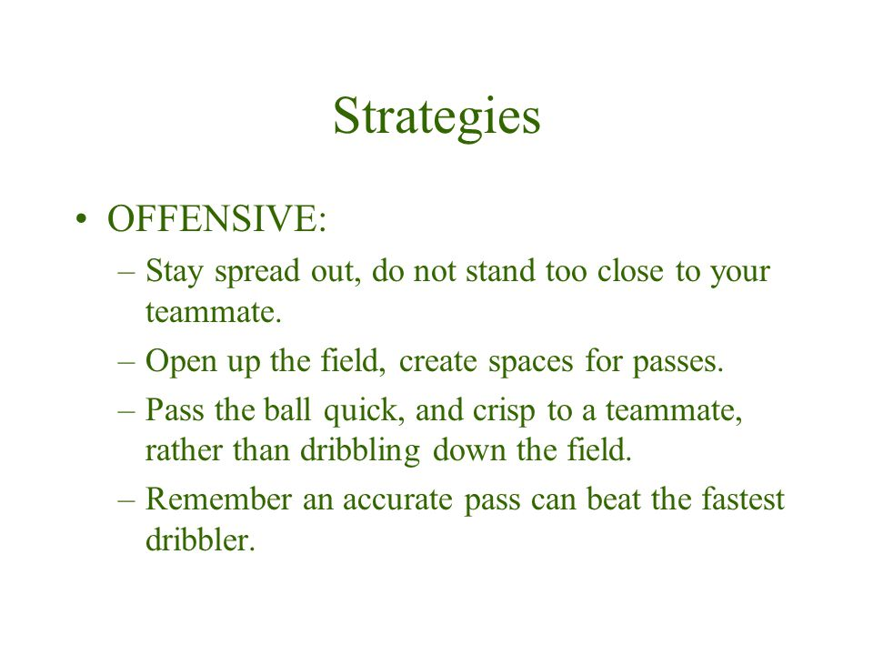 Strategies OFFENSIVE: