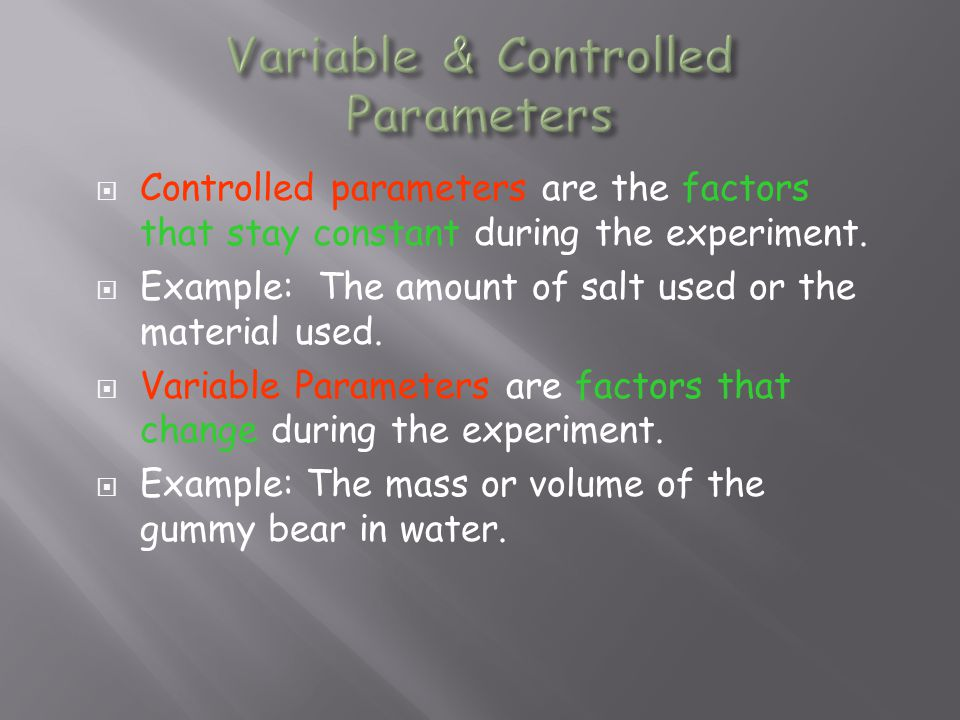 Variable & Controlled Parameters