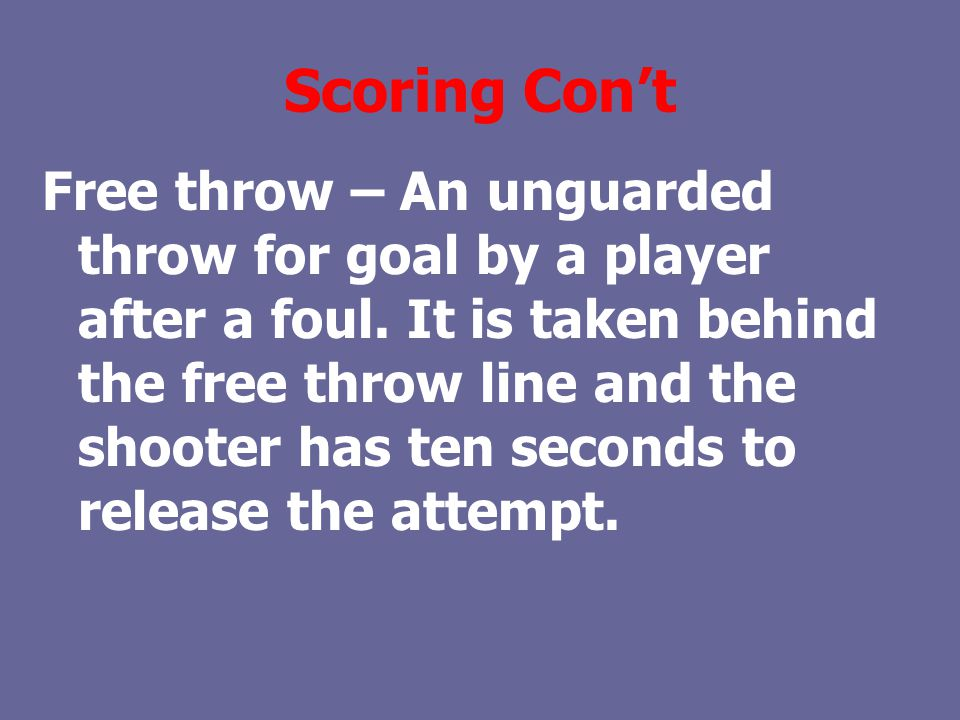 Scoring Con't