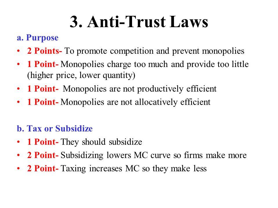3. Anti-Trust Laws a. Purpose