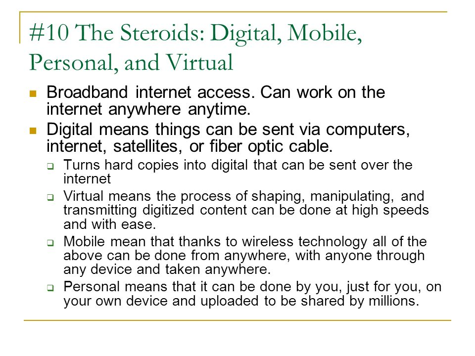 #10 The Steroids: Digital, Mobile, Personal, and Virtual