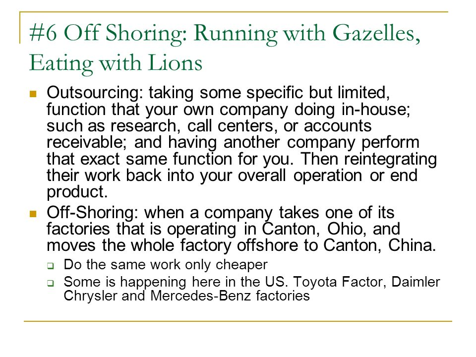 #6 Off Shoring: Running with Gazelles, Eating with Lions