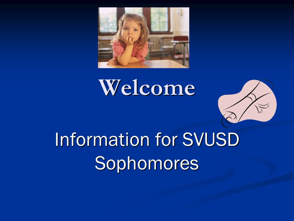 Information for SVUSD Sophomores