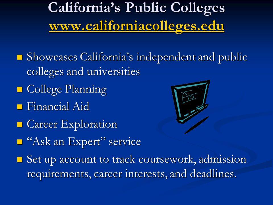 California's Public Colleges www.californiacolleges.edu