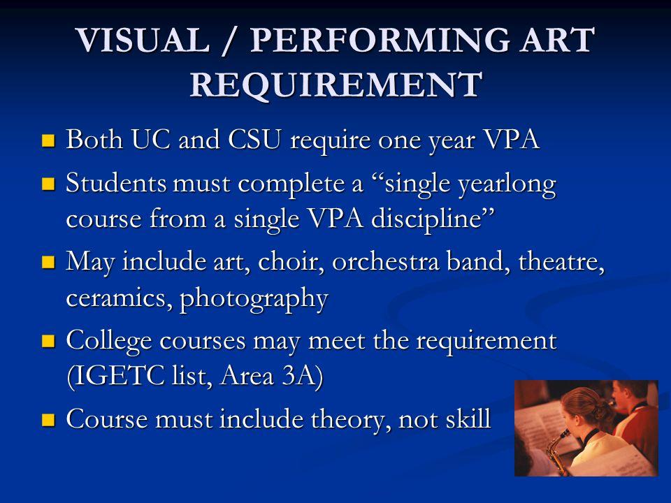VISUAL / PERFORMING ART REQUIREMENT