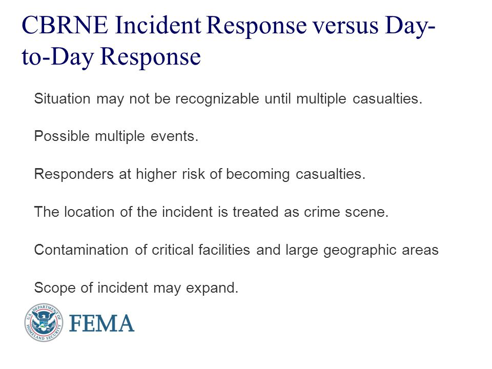 CBRNE Incident Response versus Day-to-Day Response
