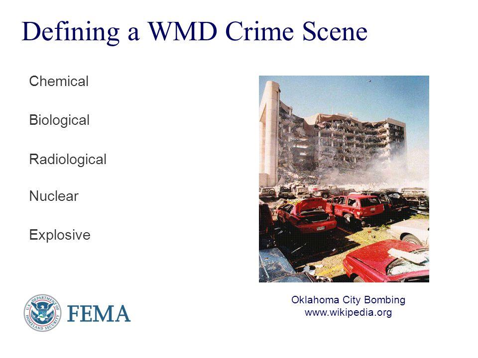 Defining a WMD Crime Scene