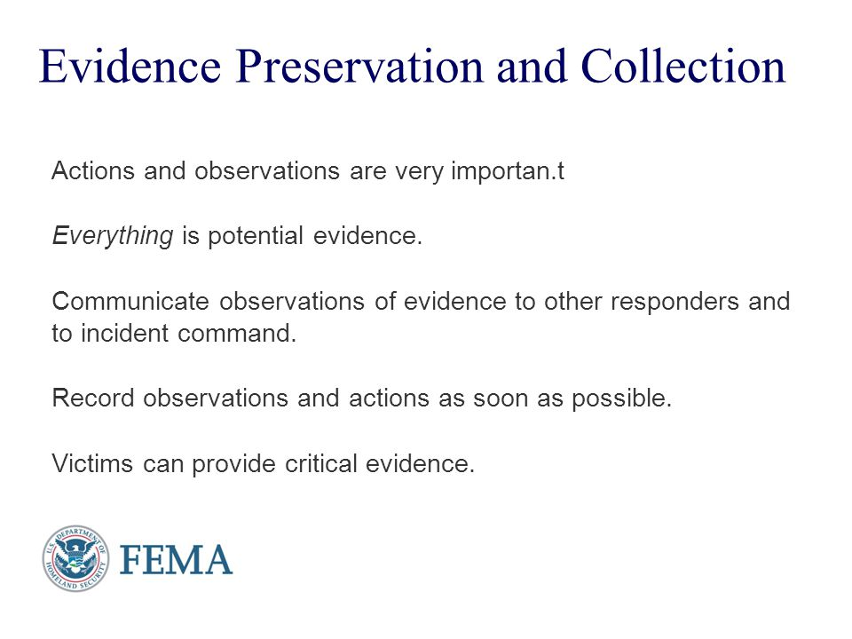 Evidence Preservation and Collection