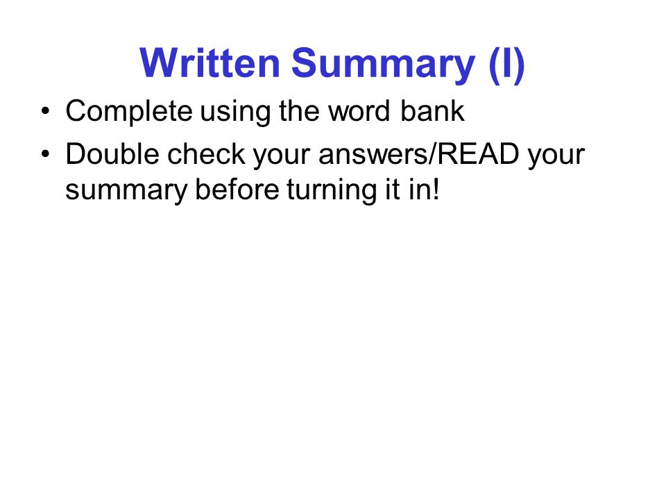 Written Summary (I) Complete using the word bank