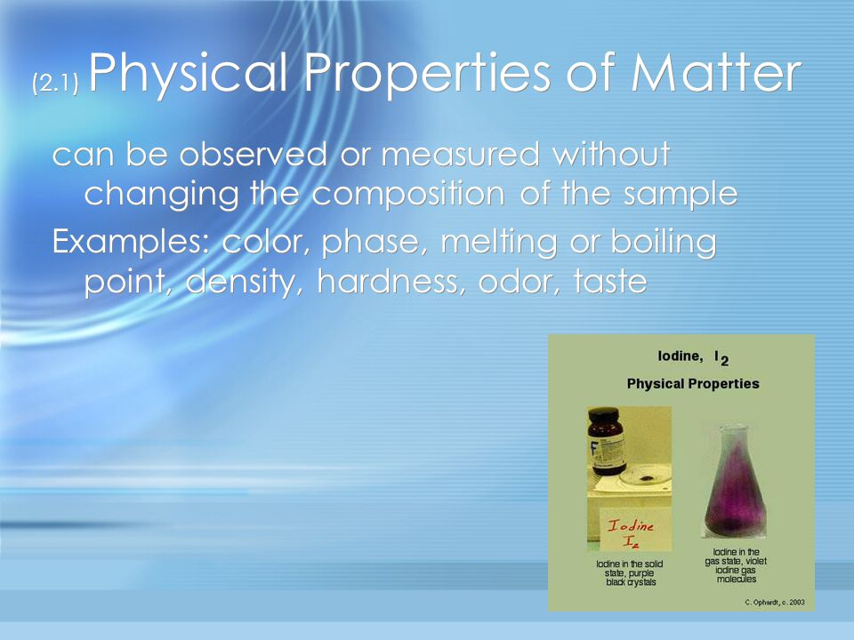 (2.1) Physical Properties of Matter
