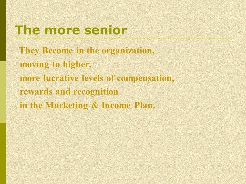 The more senior moving to higher,