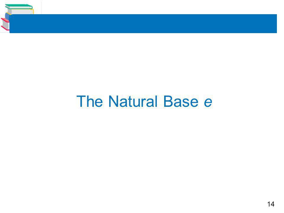 The Natural Base e