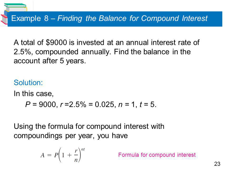 Example 8 – Finding the Balance for Compound Interest