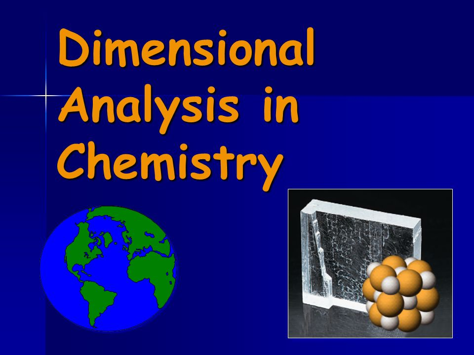 Dimensional Analysis in Chemistry
