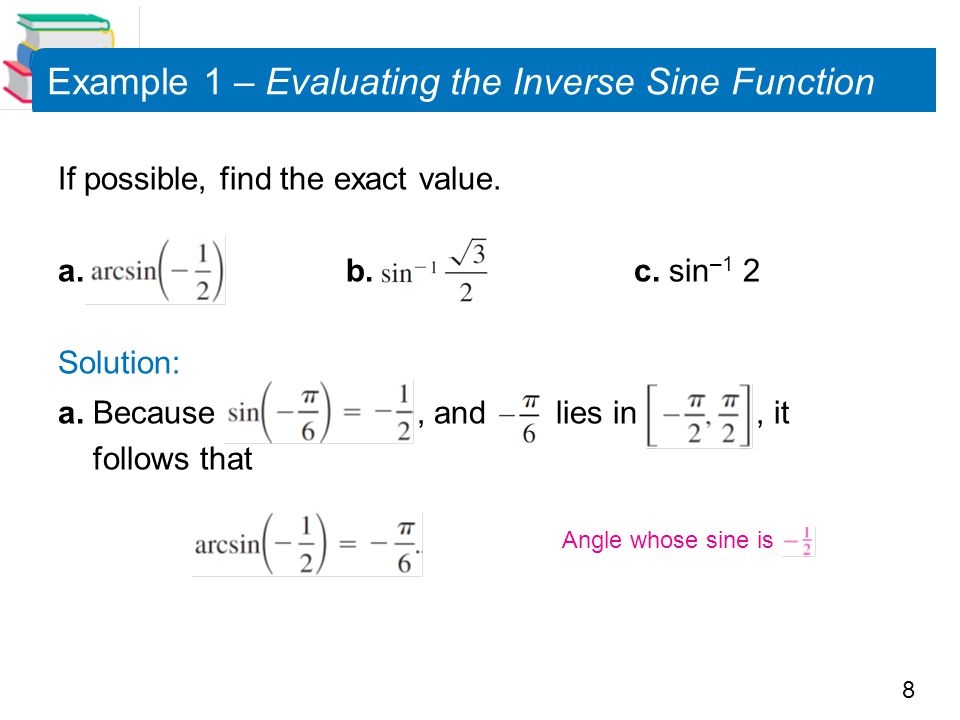 Example 1 – Evaluating the Inverse Sine Function