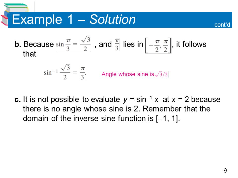Example 1 – Solution b. Because , and lies in , it follows that