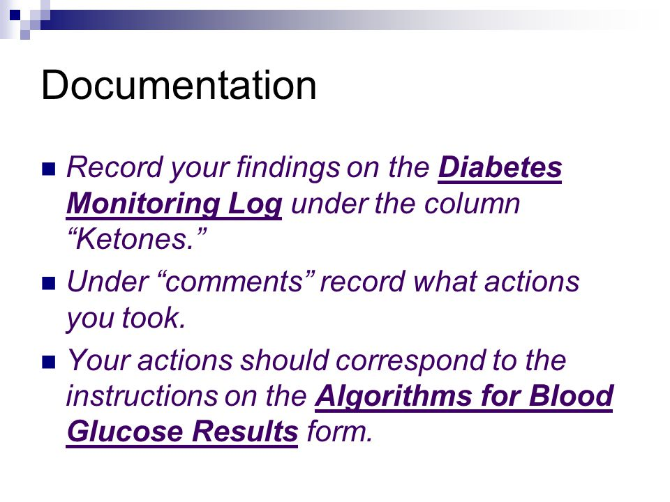 Why test for ketones Ketones(acids) are produced when the body burns fat for energy. Ketones can build up and result in diabetic ketoacidosis (DKA)