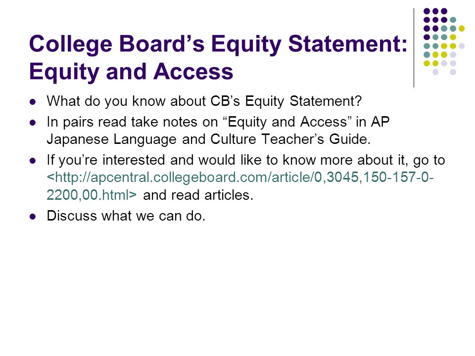 College Board's Equity Statement: Equity and Access
