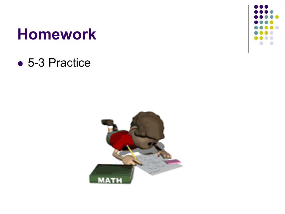 Homework 5-3 Practice