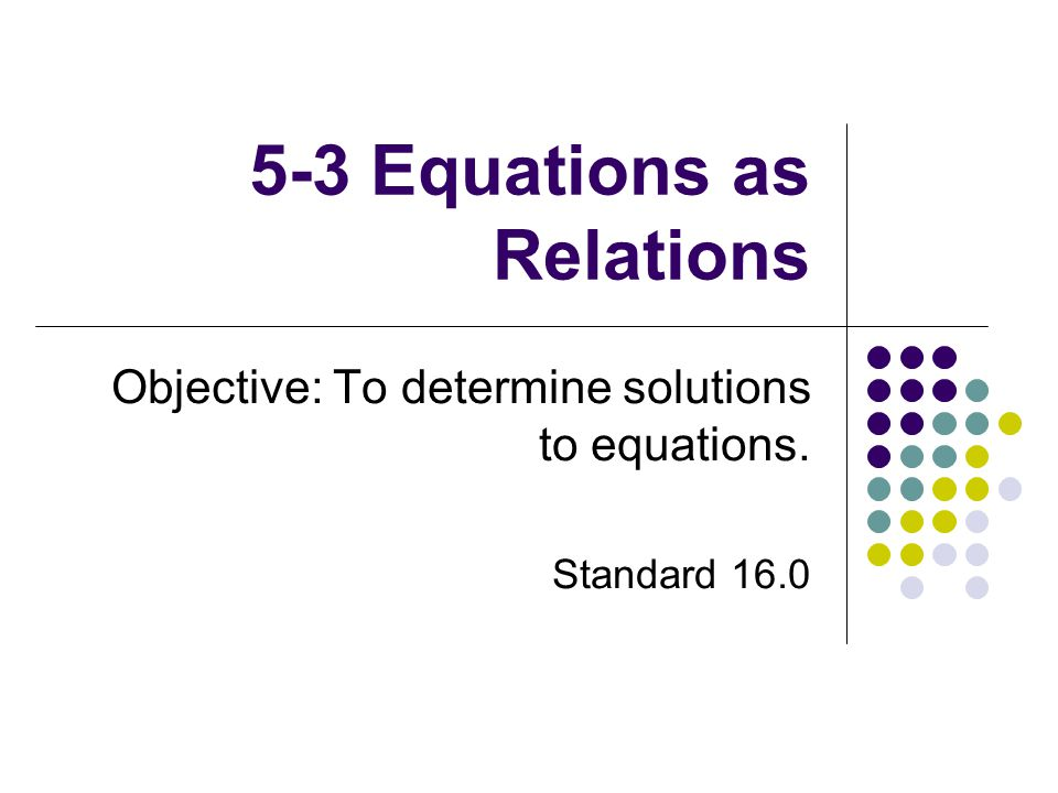5-3 Equations as Relations