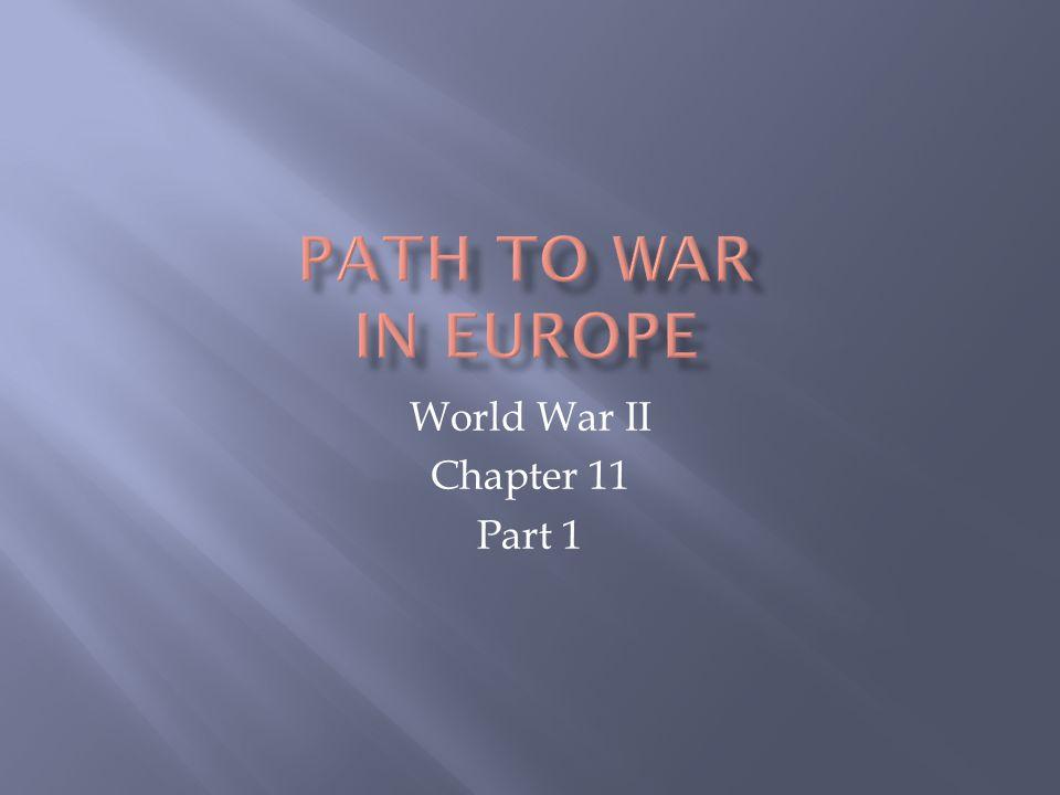 World War II Chapter 11 Part 1