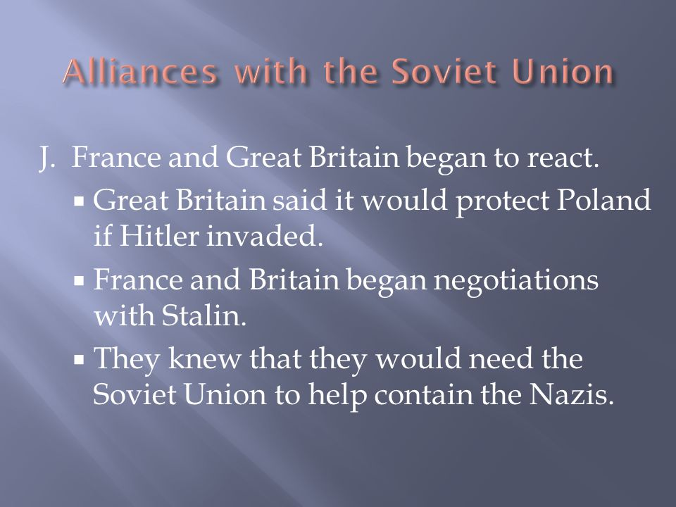 Alliances with the Soviet Union