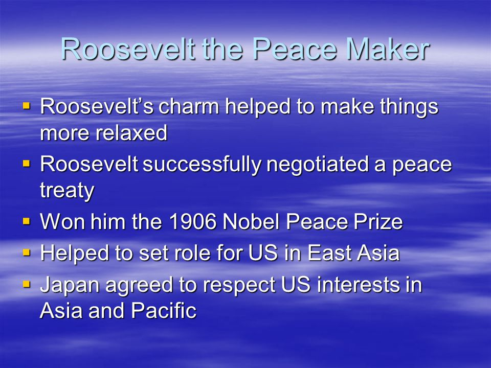 Roosevelt the Peace Maker