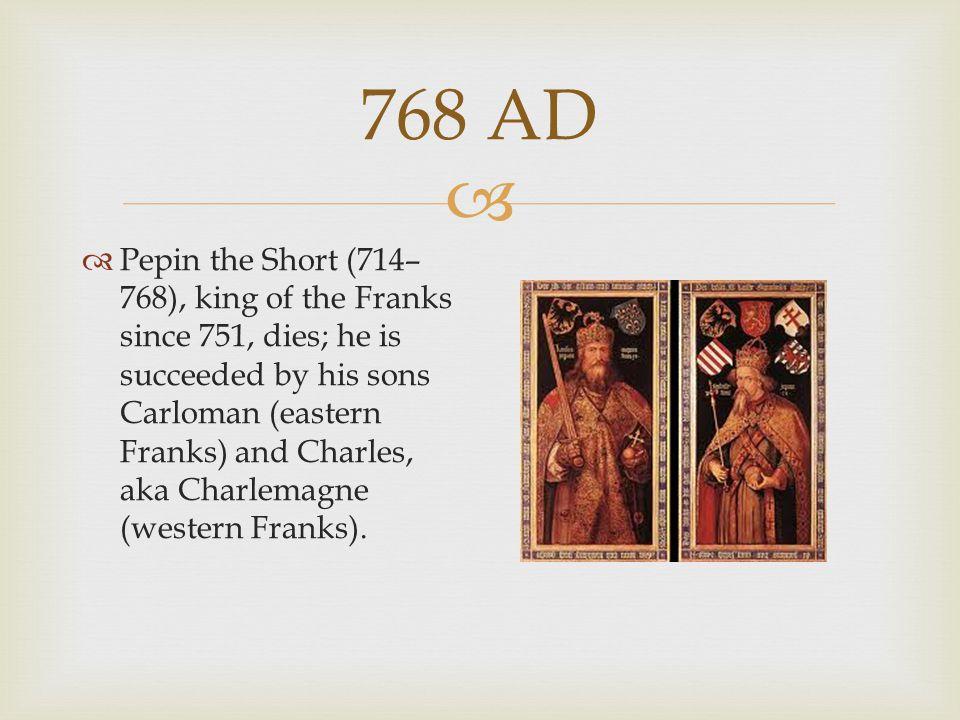 768 AD