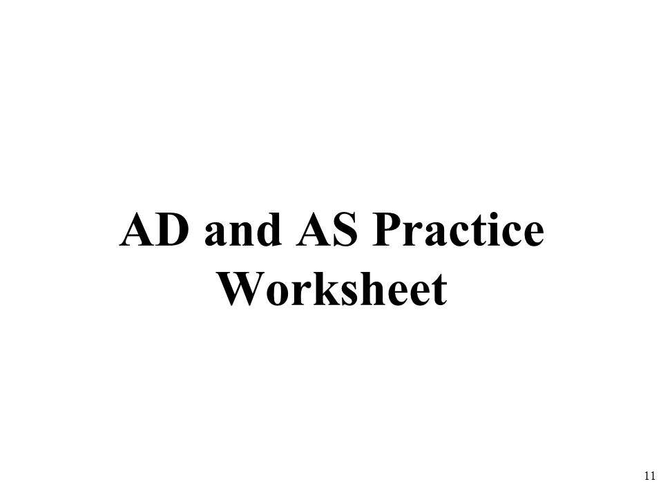 AD and AS Practice Worksheet