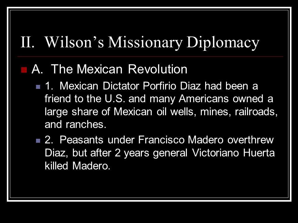 II. Wilson's Missionary Diplomacy