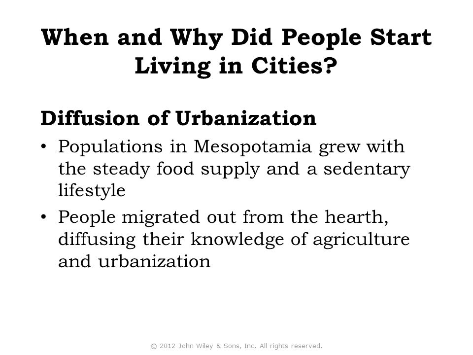 When and Why Did People Start Living in Cities
