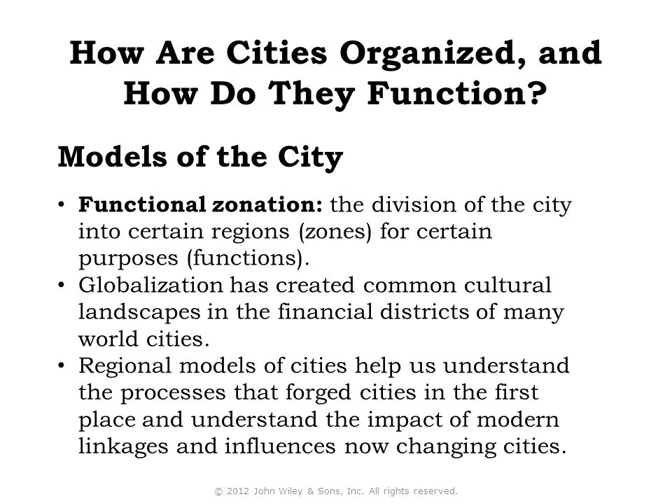 How Are Cities Organized, and How Do They Function