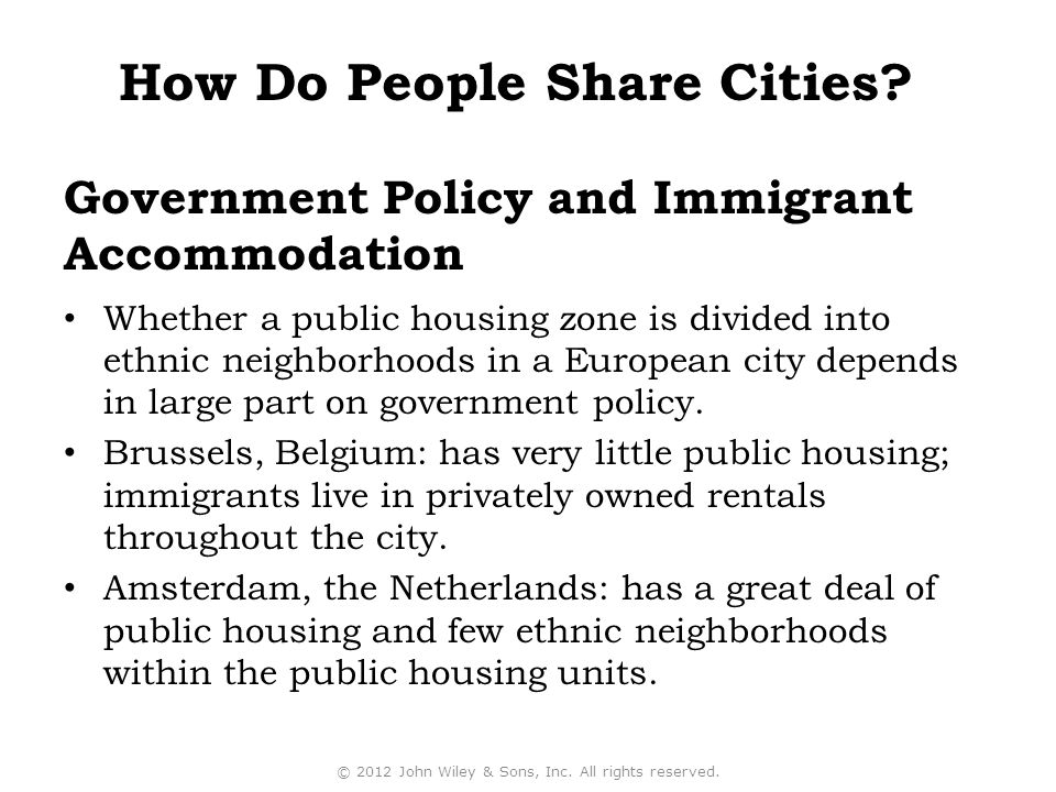 Government Policy and Immigrant Accommodation