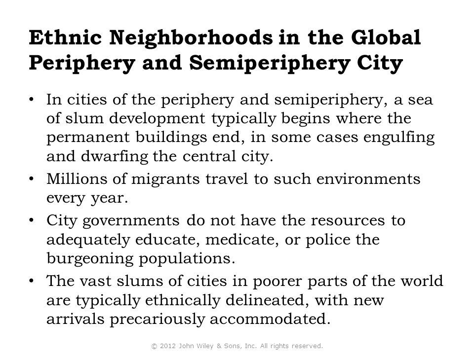 Ethnic Neighborhoods in the Global Periphery and Semiperiphery City