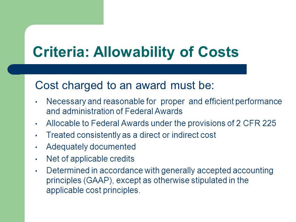 Criteria: Allowability of Costs