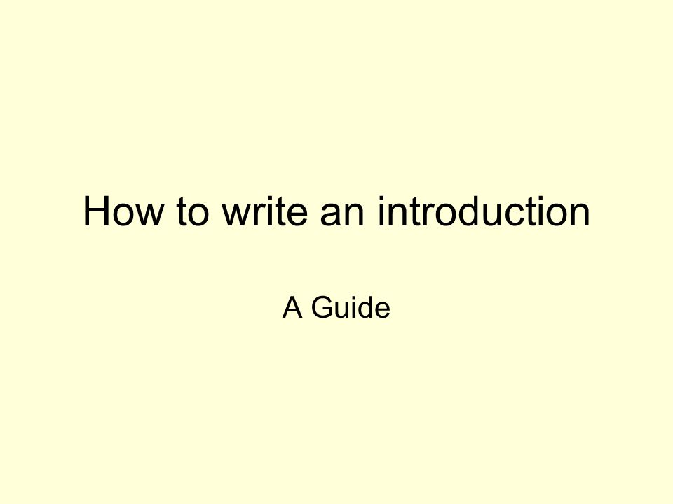 How to write an introduction