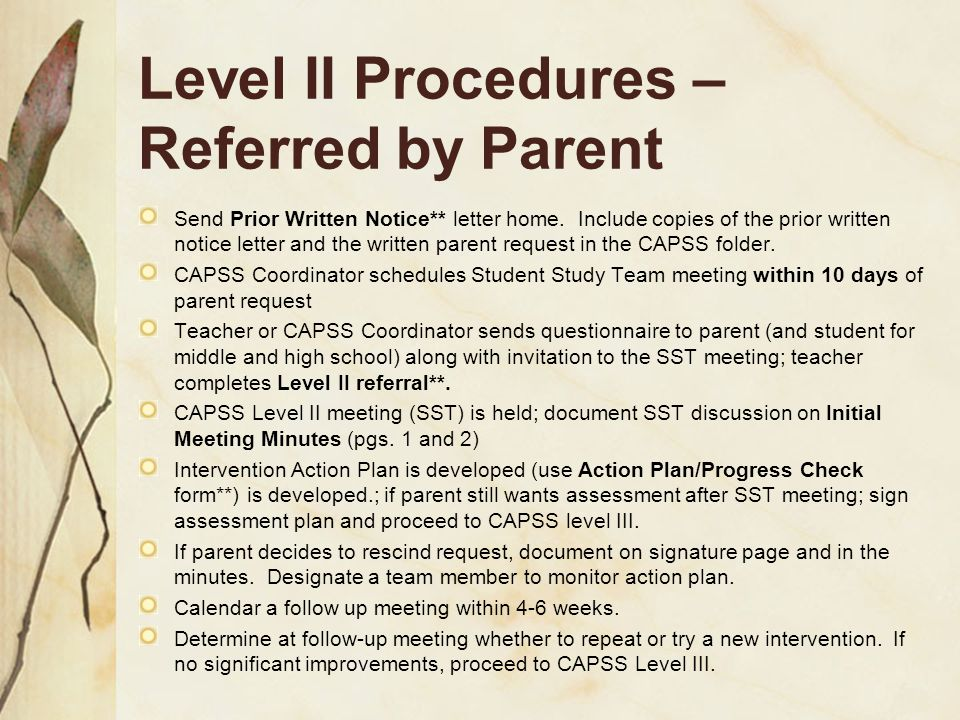 Level II Procedures –Referred by Parent