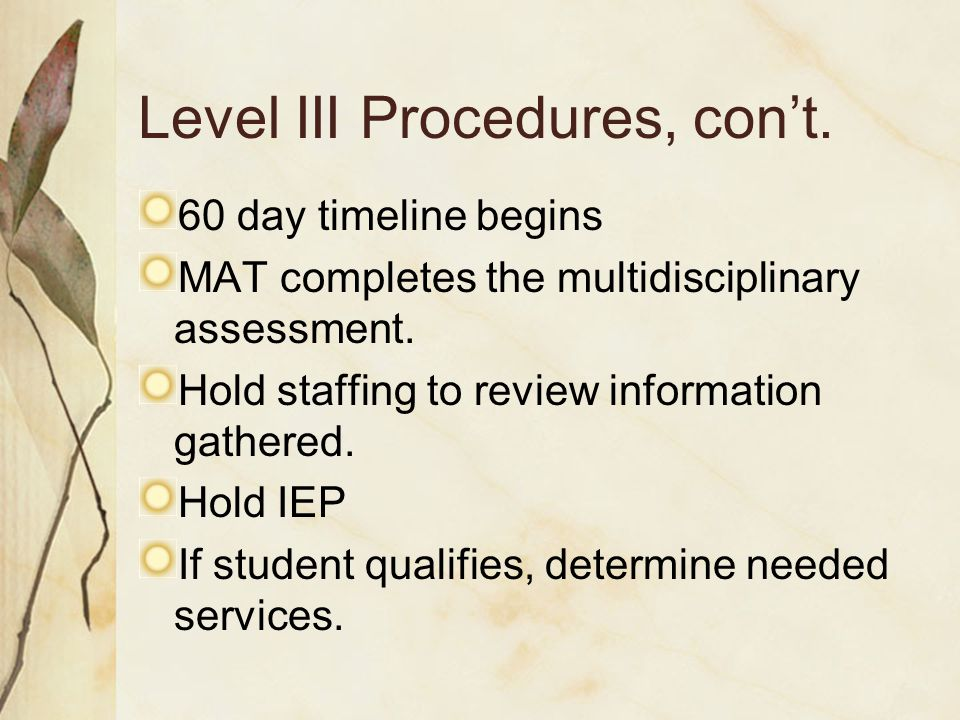 Level III Procedures, con't.