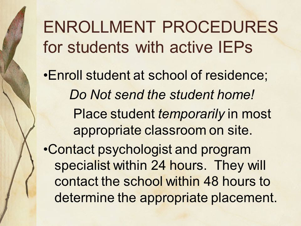 ENROLLMENT PROCEDURES for students with active IEPs