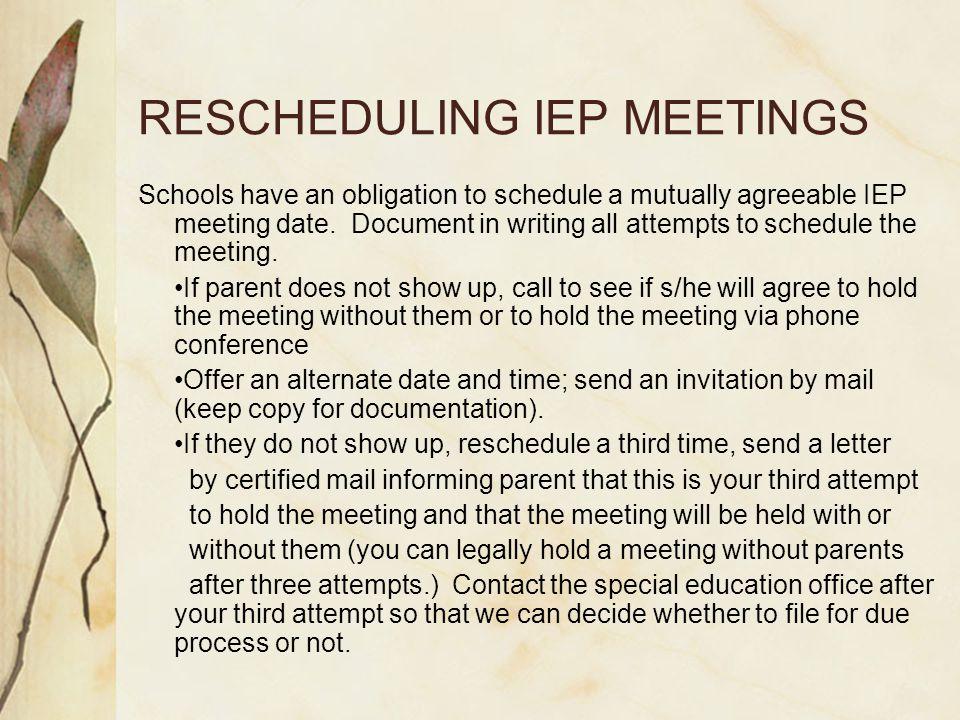 RESCHEDULING IEP MEETINGS