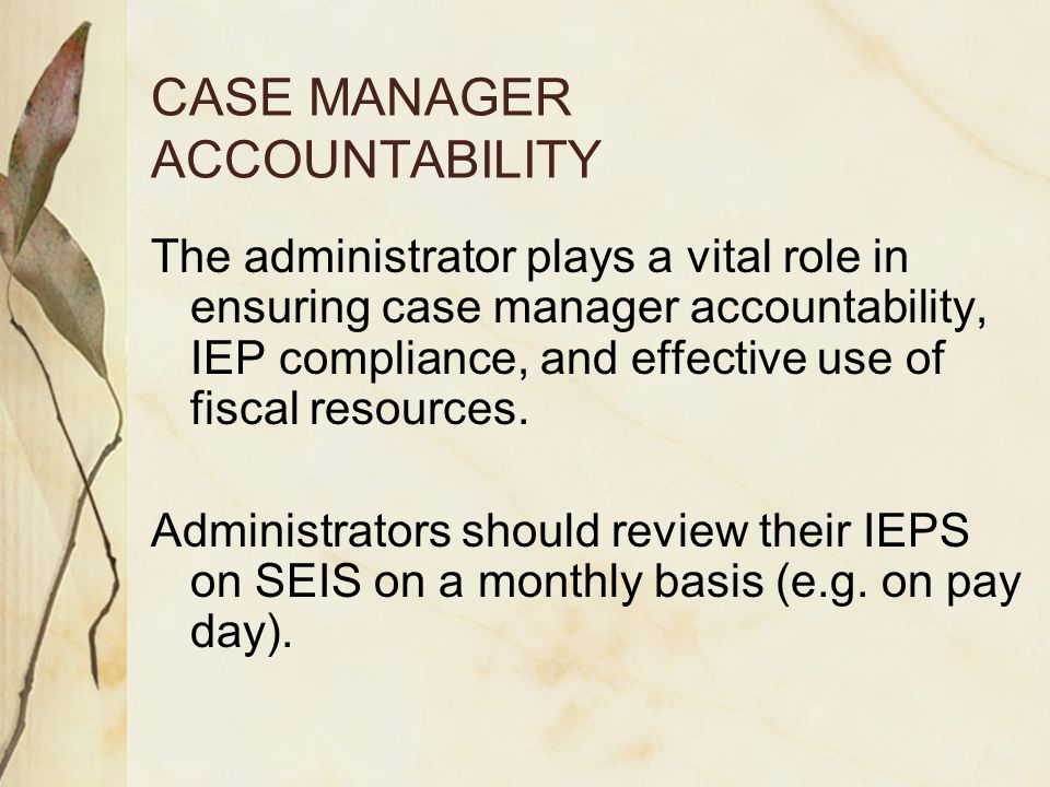 CASE MANAGER ACCOUNTABILITY