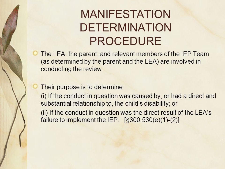 MANIFESTATION DETERMINATION PROCEDURE
