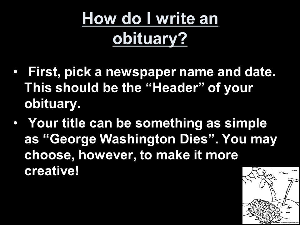 How do I write an obituary