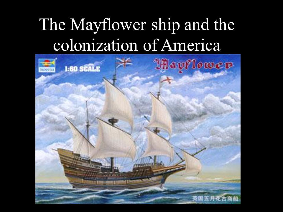The Mayflower ship and the colonization of America